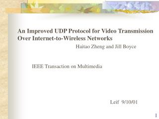 An Improved UDP Protocol for Video Transmission Over Internet-to-Wireless Networks