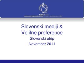 Slovenski mediji & Volilne preference