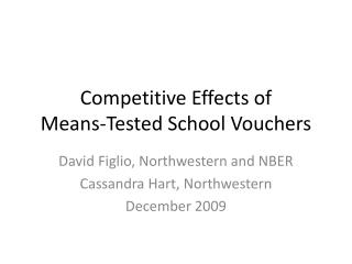 Competitive Effects of  Means-Tested School Vouchers