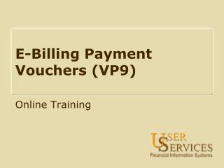 E-Billing Payment Vouchers (VP9)
