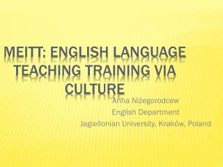 MEITT: English language teaching training via culture