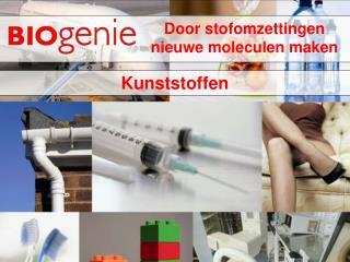 Door stofomzettingen nieuwe moleculen maken