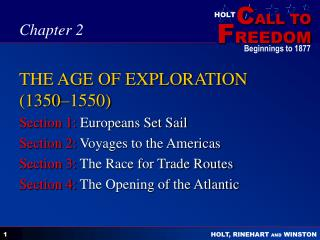 THE AGE OF EXPLORATION (1350–1550)