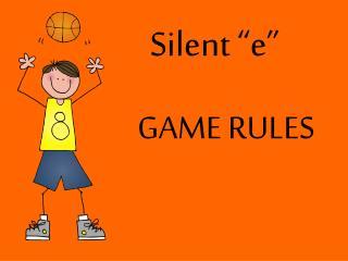 """Silent """"e"""""""