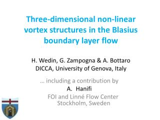 …  including  a  contribution  by  Hanifi      FOI and  Linné  Flow Center  Stockholm ,  Sweden