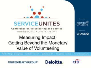 Measuring Impact:   Getting Beyond the Monetary  Value of Volunteering