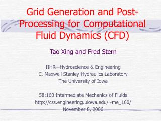 Grid Generation and Post-Processing for Computational Fluid Dynamics CFD