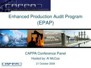 Enhanced Production Audit Program (EPAP)