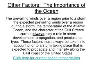 Other Factors:  The Importance of the Ocean