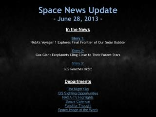 Space News Update - June 28, 2013 -