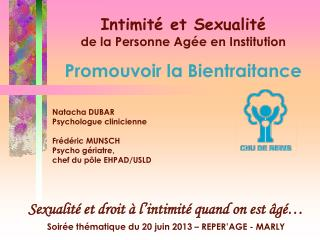 Intimité et Sexualité de la Personne Agée en Institution Promouvoir la Bientraitance