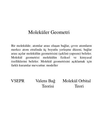 Değerlik Kabuğu Elektron Çiftleri İtmesi (VSEPR) ( Valence Shell Electron Pair Repulsion Theory )