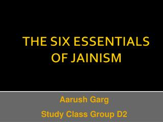 THE SIX ESSENTIALS OF JAINISM