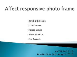 Affect responsive photo frame