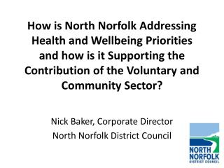 Nick Baker, Corporate Director North Norfolk District Council