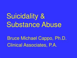 Suicidality & Substance Abuse