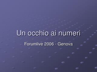 Un occhio ai numeri