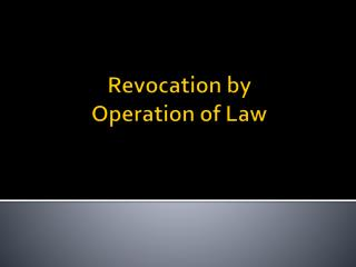 Revocation by Operation of Law