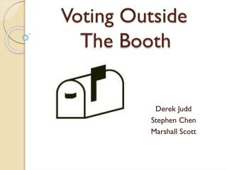 Voting Outside  The Booth