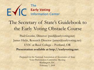 The Secretary of State's Guidebook to the Early Voting Obstacle Course