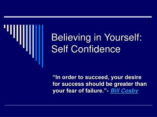 Believing in Yourself: Self Confidence