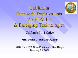 California  Statewide Deployments  VoIP E9-1-1 & Emerging Technologies