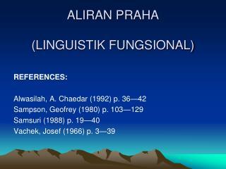 ALIRAN PRAHA (LINGUISTIK FUNGSIONAL)