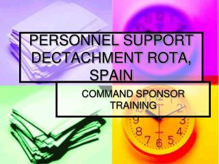 PERSONNEL SUPPORT DECTACHMENT ROTA, SPAIN