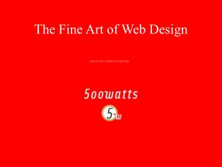 The Fine Art of Web Design