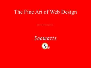 The Fine Art of Web Design