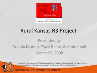 Rural Kansas R3 Project