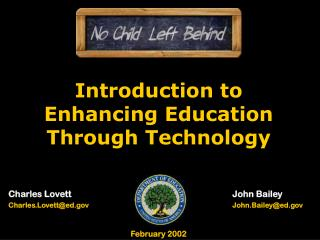 Introduction to Enhancing Education Through Technology