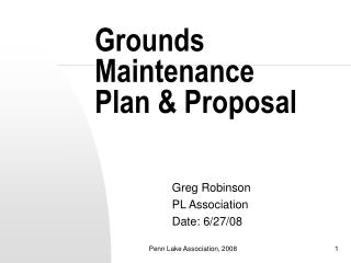 Grounds Maintenance Plan & Proposal
