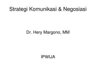 Strategi Komunikasi & Negosiasi
