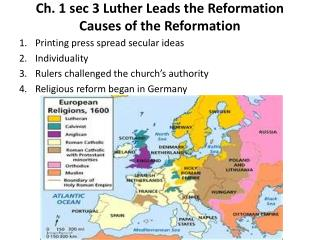 Ch. 1 sec 3 Luther Leads the Reformation Causes of the Reformation