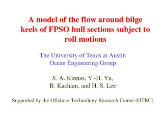 A model of the flow around bilge keels of FPSO hull sections subject to roll motions
