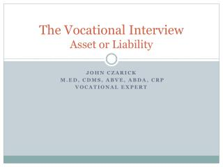 The Vocational Interview Asset or Liability