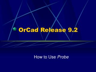 OrCad Release 9.2