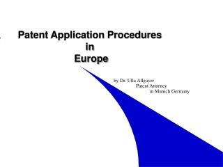 Patent Application Procedures in  Europe