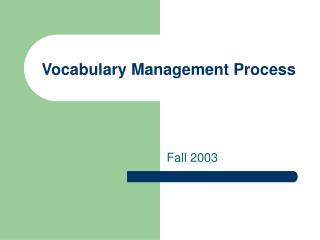 Vocabulary Management Process