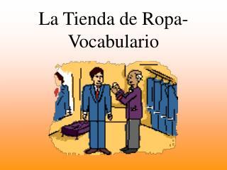 La Tienda de Ropa- Vocabulario