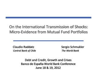 On the International Transmission of Shocks: Micro-Evidence from Mutual Fund Portfolios