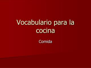 Vocabulario para la cocina
