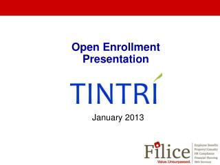 Open Enrollment Presentation