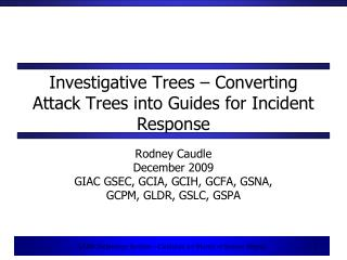 Investigative Trees – Converting Attack Trees into Guides for Incident Response
