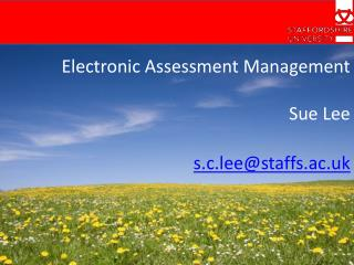 Electronic Assessment Management Sue Lee