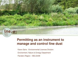 Permitting as an instrument to manage and control fine dust