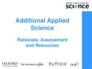 Additional Applied Science Rationale, Assessment  and Resources