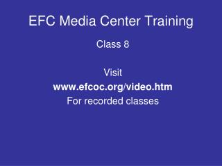 EFC Media Center Training