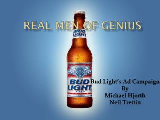 Real men of genius